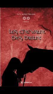 les chevaux des dieux lea northmann